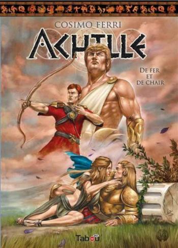 Couverture de l'album Achille - 3. De fer et de chair