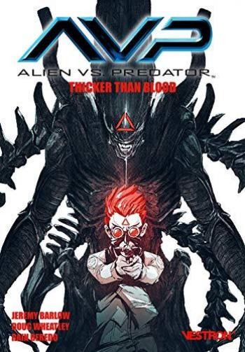 Couverture de l'album Vestron - 40. Alien vs. Predator: Thicker than Blood