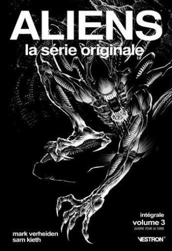 Couverture de l'album Vestron - 42. Aliens, La Série Originale - intégrale vol.3, Guerre pour la Terre
