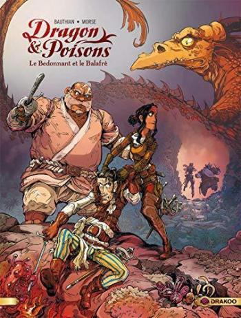 Couverture de l'album Dragon & poisons - 2. Le balafré et le bedonnant