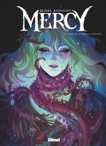 Couverture de l'album Mercy - 3. La mine, nos souvenirs et la mortalité