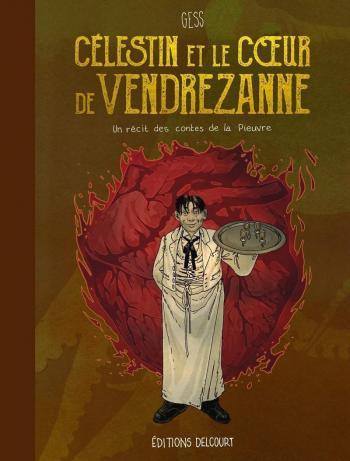 Couverture de l'album Les Contes de la Pieuvre - 3. Célestin et le cœur de Vendrezanne