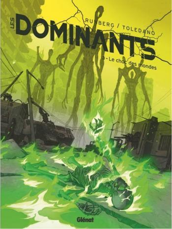 Couverture de l'album Les Dominants - 3. Le choc des mondes