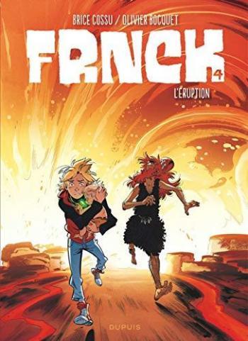 Couverture de l'album Frnck - 4. L'éruption