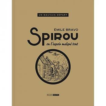 Couverture de l'album Une aventure de Spirou et Fantasio par... (Le Spirou de…) - 14. SPIROU ou L'Espoir malgré tout : un mauvais départ – Version Bichromie