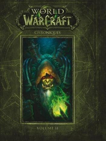 Couverture de l'album World of Warcraft - Chroniques - 2. Volume II