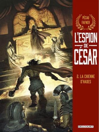 Couverture de l'album L'Espion de César - 2. La Chienne d'Hades