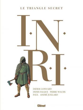 Couverture de l'album Le Triangle secret - I.N.R.I. - INT. Intégrale 2021