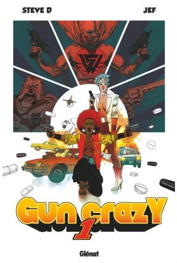 Couverture de l'album Gun Crazy - 1. Tome 1