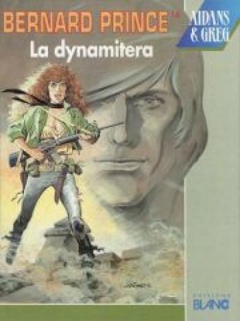 Couverture de l'album Bernard Prince - 16. La Dynamitera