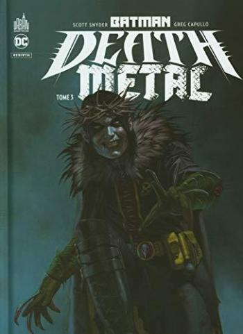 Couverture de l'album Batman - Death Metal - 3. Tome 3