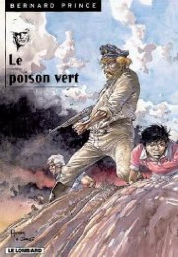 Couverture de l'album Bernard Prince - 17. Le Poison vert