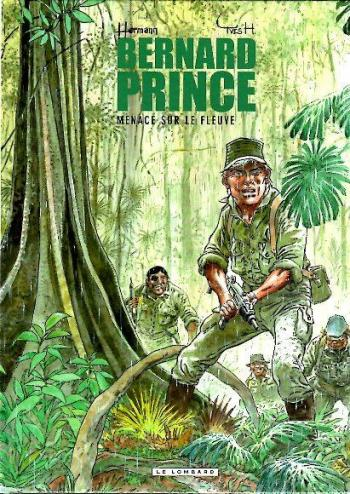 Couverture de l'album Bernard Prince - 18. Menace sur le fleuve