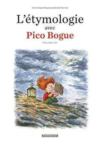 Couverture de l'album L'Étymologie avec Pico Bogue - 3. Tome 3