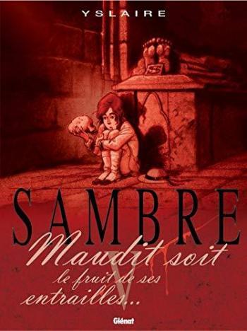Couverture de l'album Sambre - 5. Maudit soit le fruit de ses entrailles...