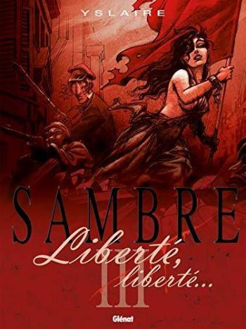 Couverture de l'album Sambre - 3. Liberté, liberté...