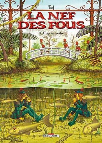 Couverture de l'album La Nef des fous - 11. Coup de théâtre