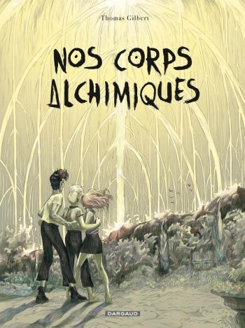 Couverture de l'album Nos corps alchimiques (One-shot)
