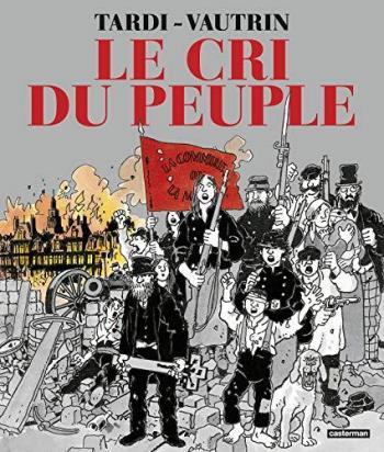 Couverture de l'album Le Cri du peuple - INT. Nouvelle édition 2021