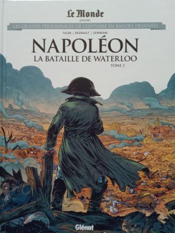Couverture de l'album Les Grands Personnages de l'Histoire en BD - 56. Napoléon - La Bataille de Waterloo - Tome 2