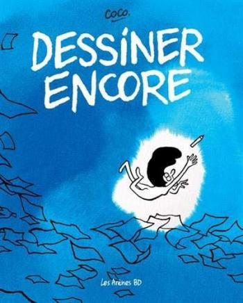 Couverture de l'album Dessiner encore (One-shot)