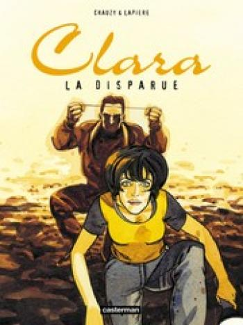 Couverture de l'album Clara - 3. La disparue
