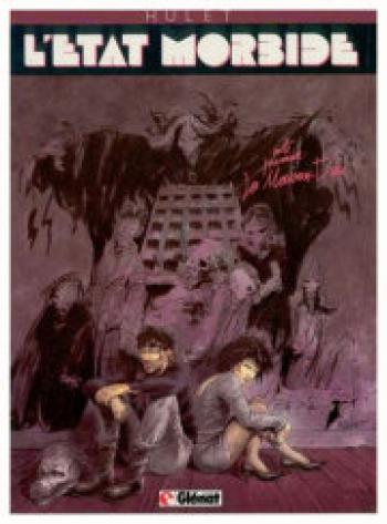 Couverture de l'album L'état morbide - 1. La maison dieu