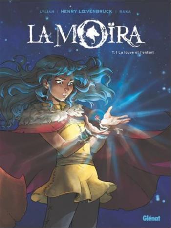 Couverture de l'album La Moïra - 1. La louve et l'enfant