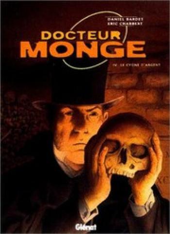 Couverture de l'album Docteur Monge - 4. Le ''Cygne d'argent''