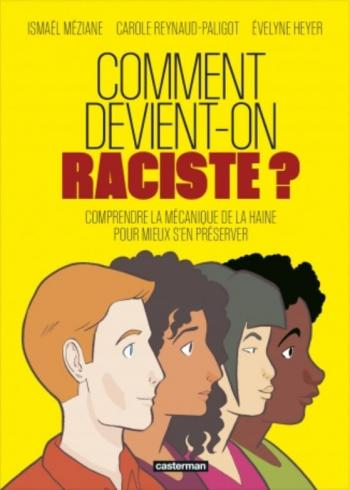Couverture de l'album Comment devient-on raciste ? (One-shot)