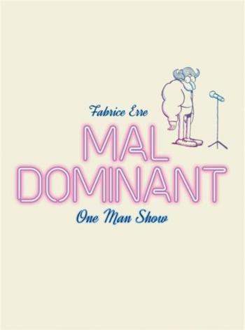 Couverture de l'album Mal dominant (One-shot)