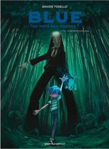 Couverture de l'album Blue au pays des songes - 3. Le retour d'Aveugle