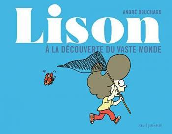 Couverture de l'album Lison - HS. Lison - A la découverte du monde