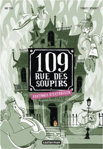 Couverture de l'album 109, rue des Soupirs - 3. Fantômes d'extérieur