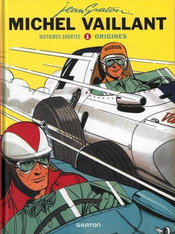 Couverture de l'album Michel Vaillant - HS. Histoires courtes tome 1 : Origines