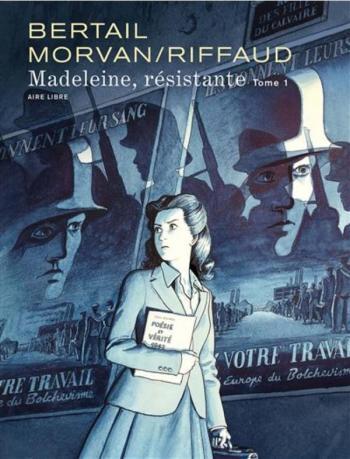 Couverture de l'album Madeleine, résistante - 1. Tome 1