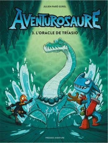 Couverture de l'album Aventurosaure - 3. L'Oracle de Trïasio