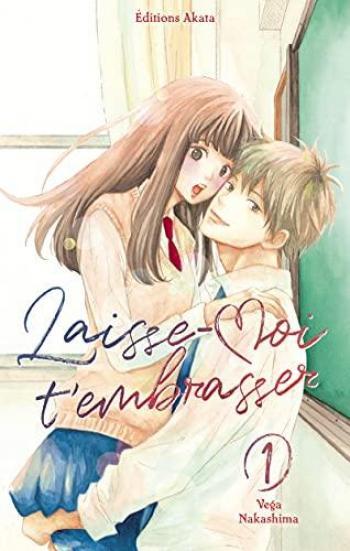Couverture de l'album Laisse-moi t'embrasser - 1. tome 1