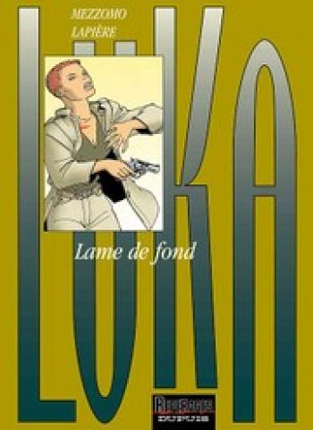 Couverture de l'album Luka - 7. Lame de fond