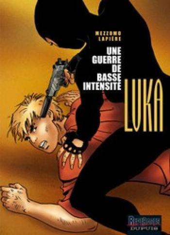 Couverture de l'album Luka - 9. Une Guerre de Basse Intensite