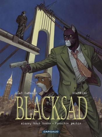Couverture de l'album Blacksad - 6. Alors, tout tombe - Première partie