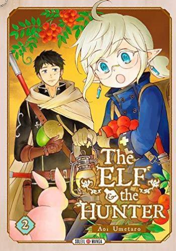 Couverture de l'album The Elf and the Hunter - 2. Tome 2