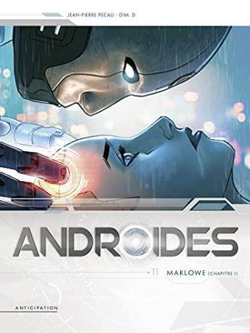 Couverture de l'album Androïdes - 11. Marlowe (Chapitre 1)