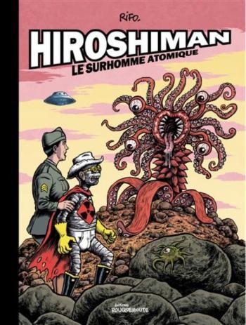 Couverture de l'album Hiroshiman - HS. Le surhomme atomique