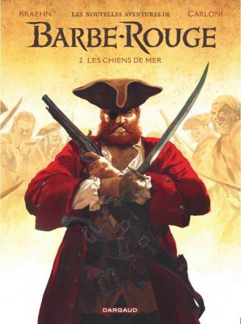 Couverture de l'album Les nouvelles aventures de Barbe-Rouge - 2. Les Chiens de mer