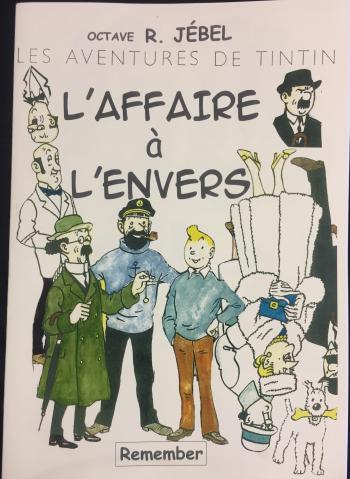Couverture de l'album Tintin (Pastiches, parodies et pirates) - HS. L'Affaire à l'envers