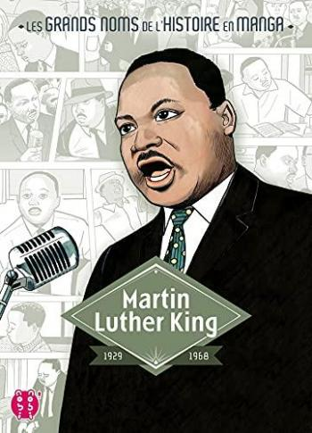 Couverture de l'album Les Grands Noms de l'Histoire en manga - 7. Martin Luther King