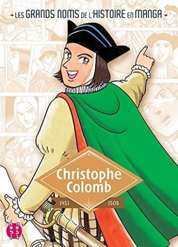 Couverture de l'album Les Grands Noms de l'Histoire en manga - 8. Christophe Colomb