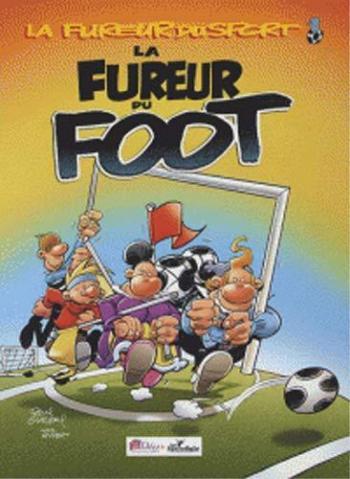 Couverture de l'album La Fureur du Sport - 1. La Fureur du Foot