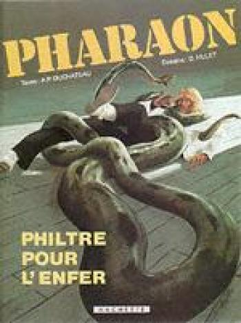 Couverture de l'album Pharaon - 1. Philtre pour l'enfer